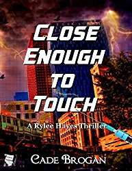 My Review for Cade Brogan's 'Close Enough to Touch'