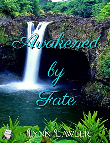 Awakened by Fate – Lynn Lawler is Here!