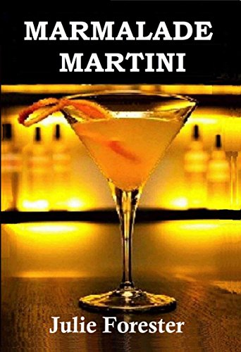 My Review of 'Marmalade Martini'
