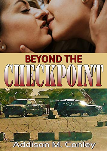 My Review for Addison M. Conley's 'Beyond the Checkpoint.'