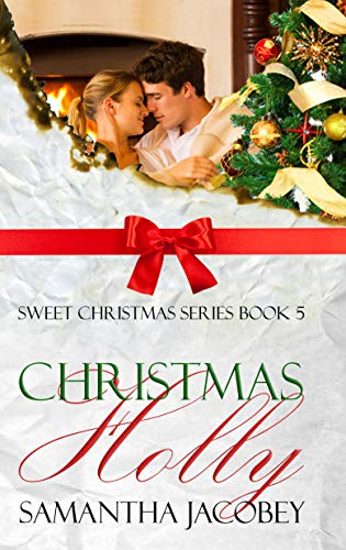 My Review for Samantha Jacobey's 'Christmas Holly'