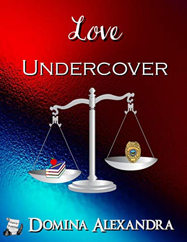 My Review for author Domina Alexandra's 'Love Undercover'