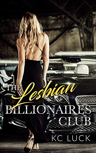 My Review for KC Luck's 'Lesbian Billionaires Club'