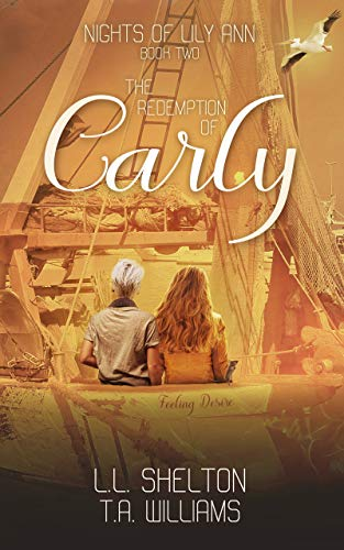 My Review of LL Shelton's 'Nights of Lily Ann – Redemption of Carly