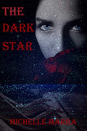 My Review for Author Michelle Marra's 'The DarkStar'